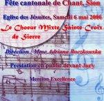 06.05.2006: 1ère participation à la fête cantonale à Sion